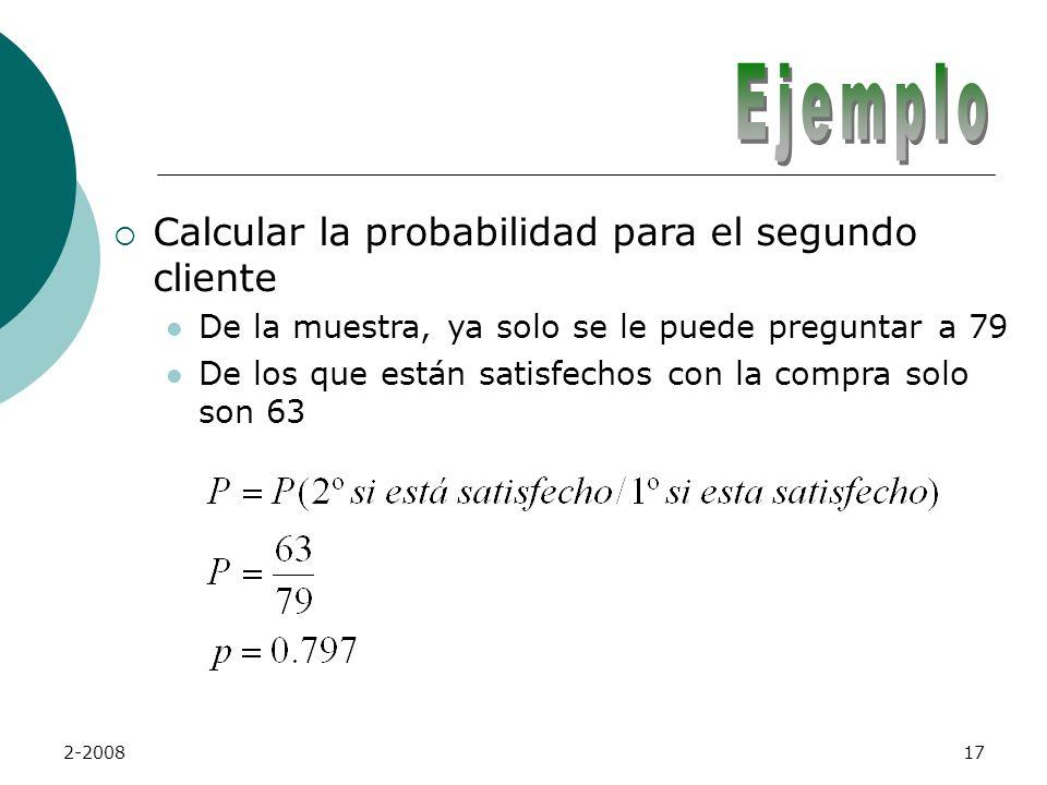 Calcular la probabilidad para el segundo cliente