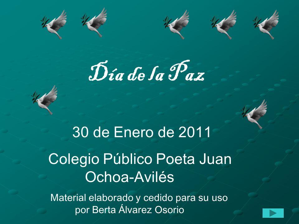 Día de la Paz 30 de Enero de 2011. Colegio Público Poeta Juan Ochoa-Avilés.