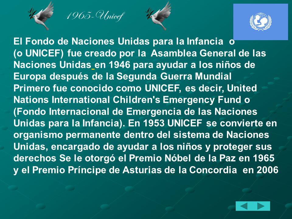 1965-Unicef El Fondo de Naciones Unidas para la Infancia o