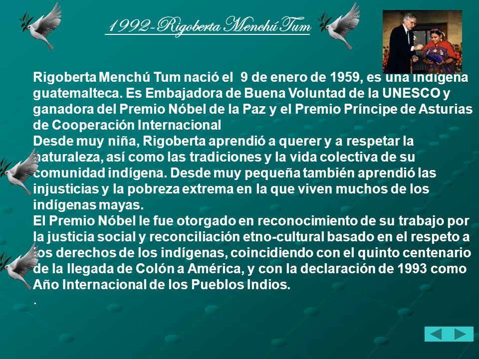 1992-Rigoberta Menchú Tum