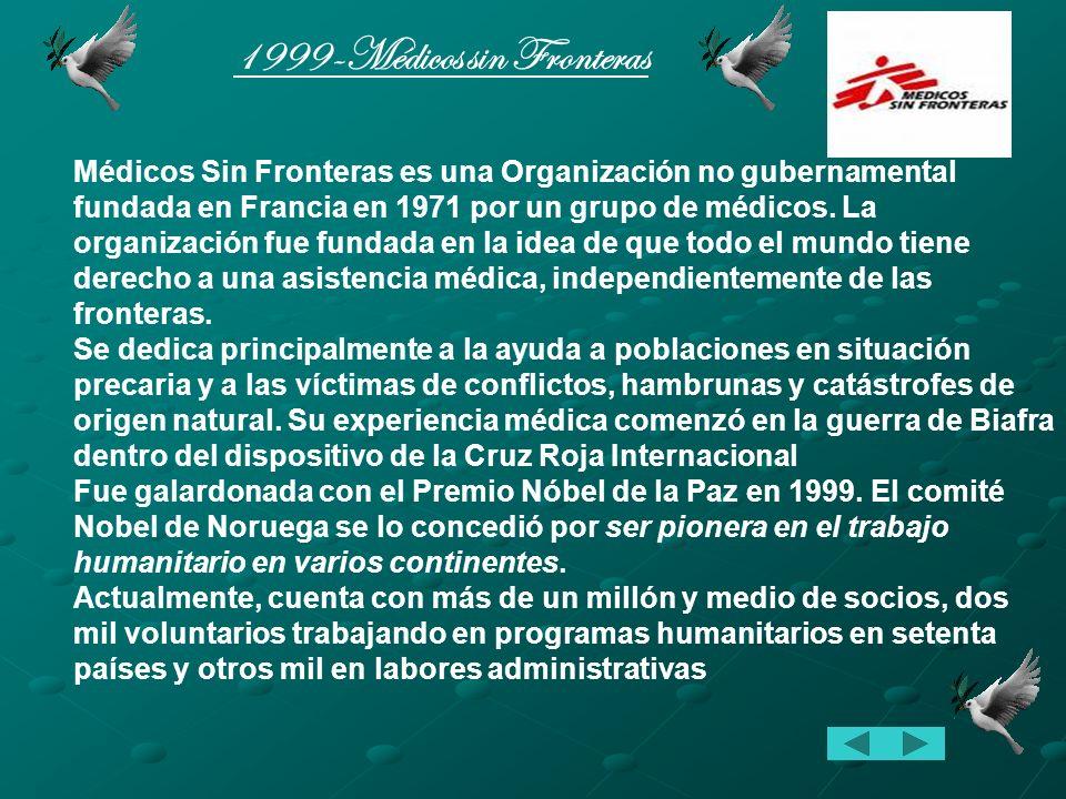 1999-Médicos sin Fronteras