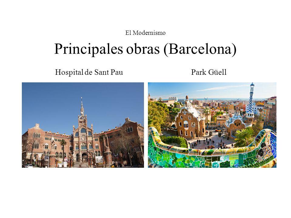 El Modernismo Principales obras (Barcelona)