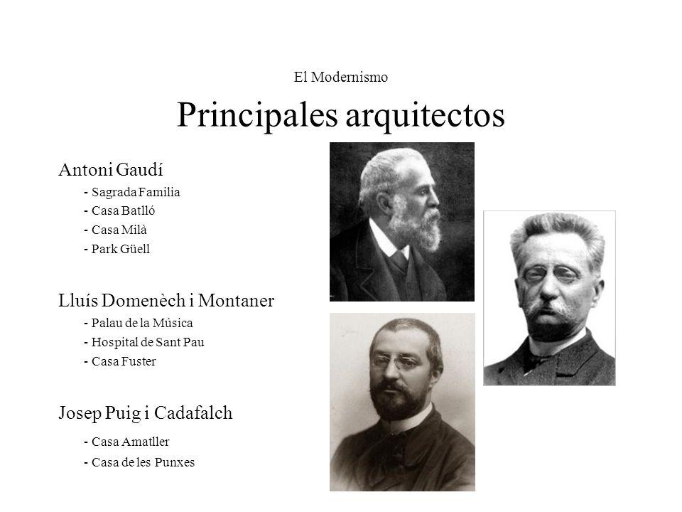 El Modernismo Principales arquitectos
