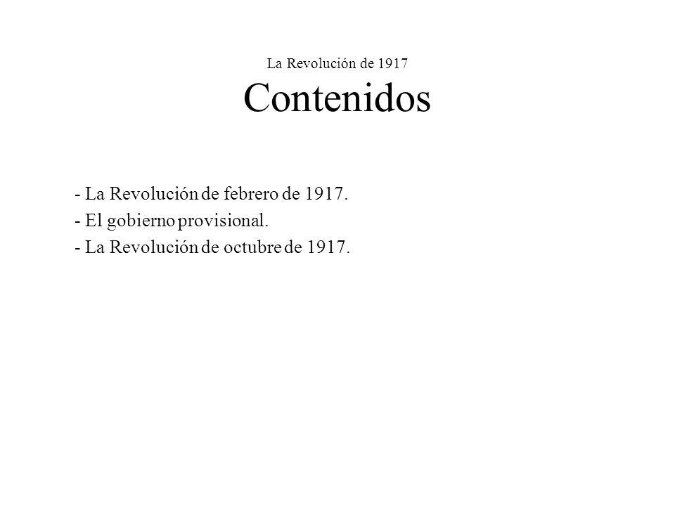 La Revolución de 1917 Contenidos