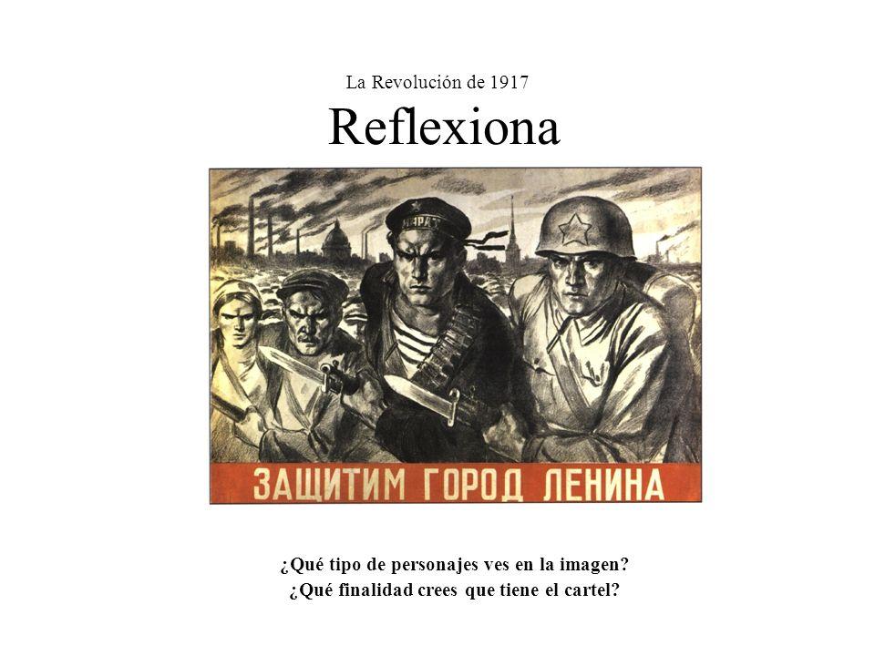 La Revolución de 1917 Reflexiona