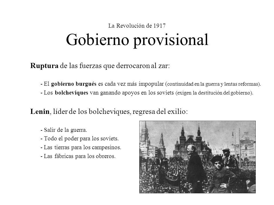 La Revolución de 1917 Gobierno provisional