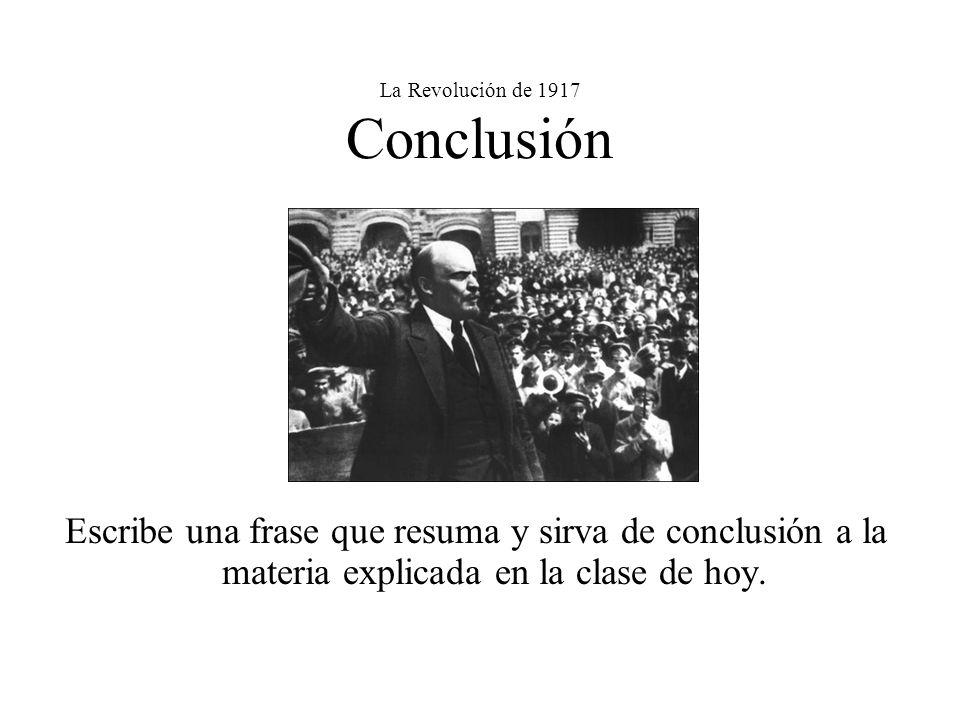 La Revolución de 1917 Conclusión