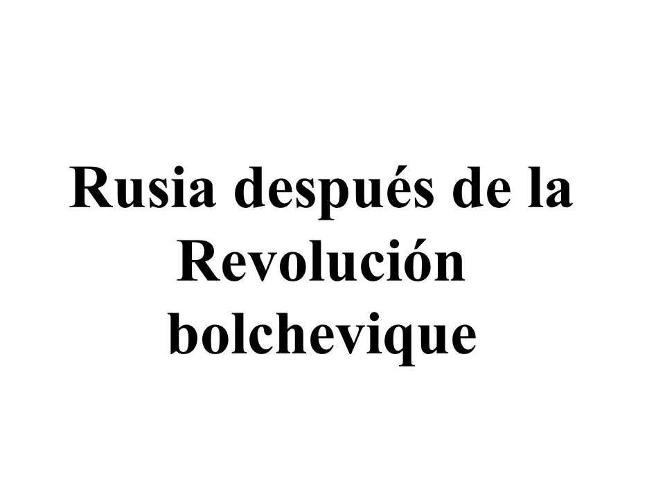 Rusia después de la Revolución bolchevique