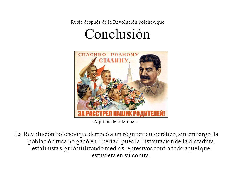 Rusia después de la Revolución bolchevique Conclusión