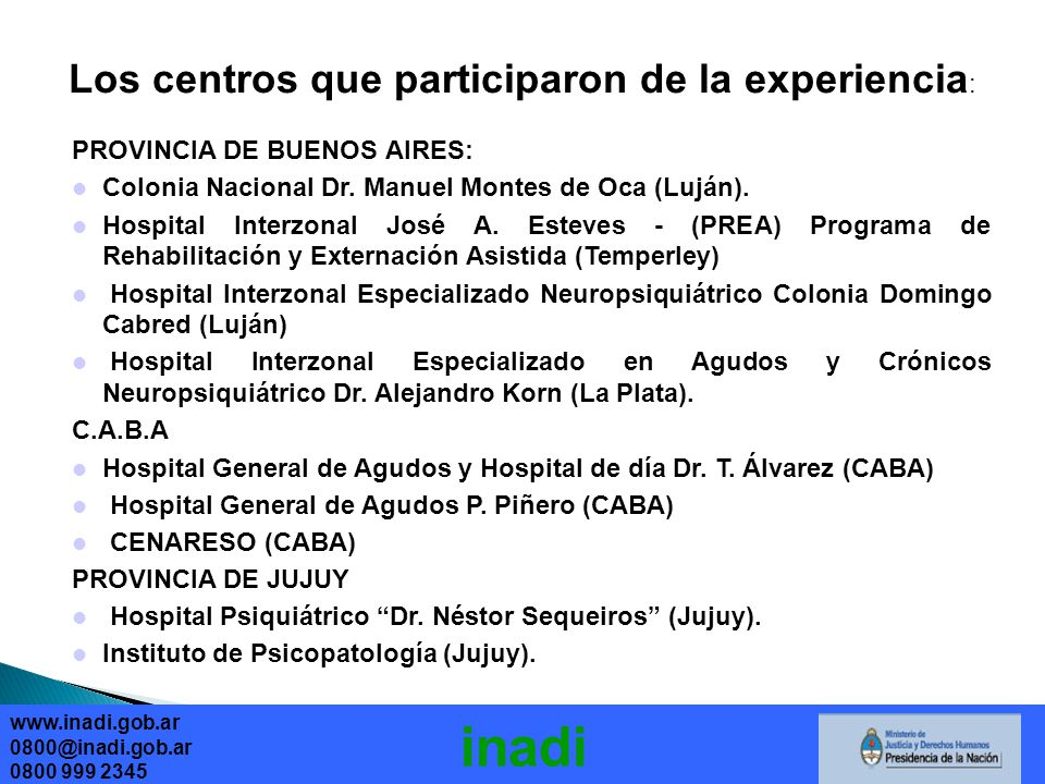 Los centros que participaron de la experiencia: