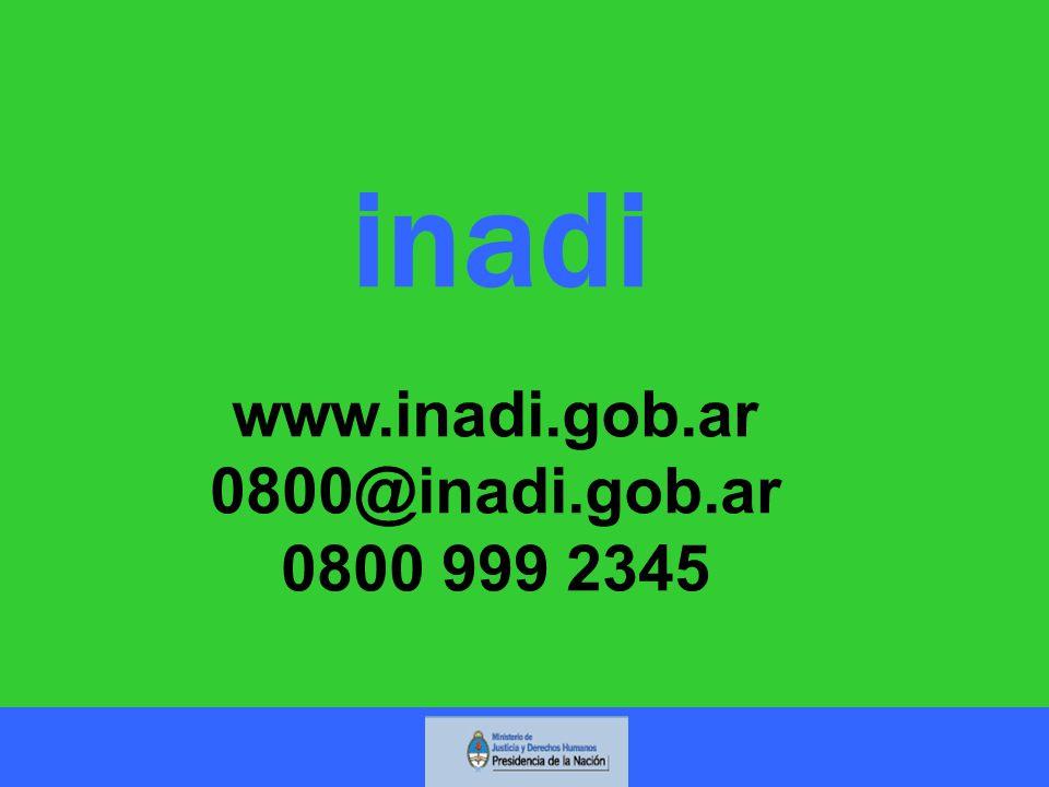 inadi www.inadi.gob.ar 0800@inadi.gob.ar 0800 999 2345
