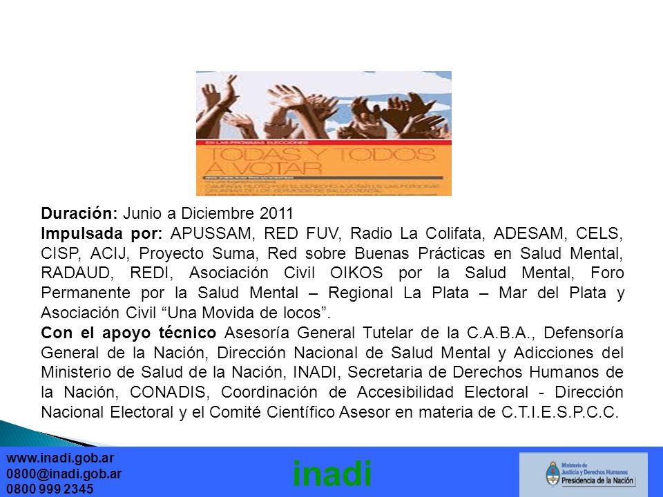 inadi Duración: Junio a Diciembre 2011