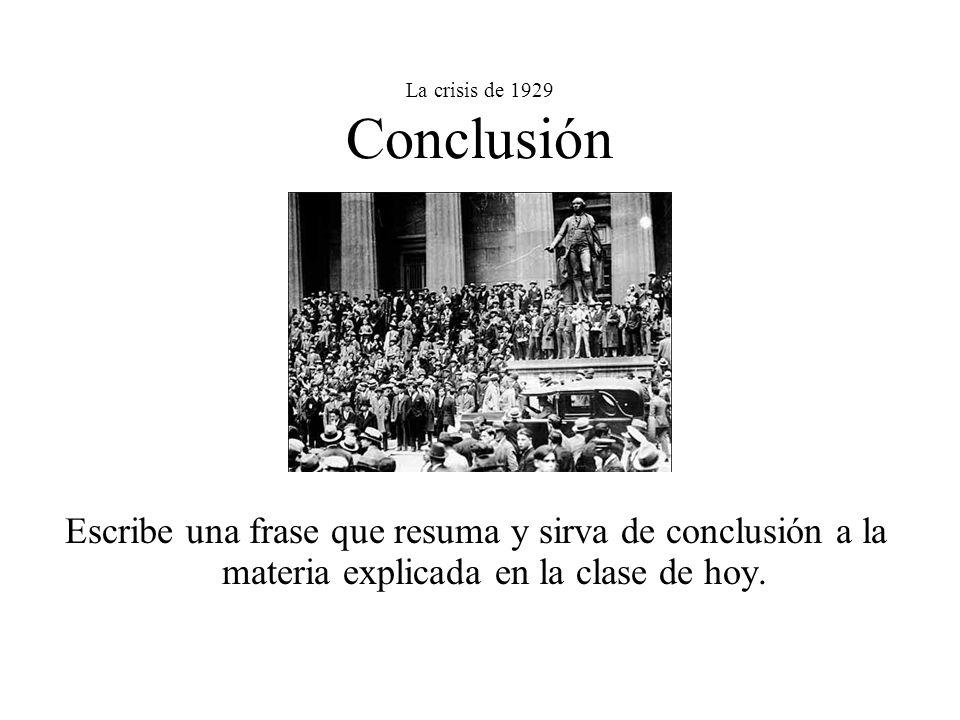 La crisis de 1929 Conclusión