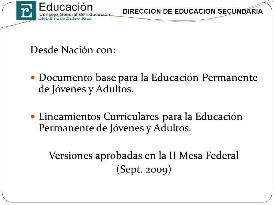 Versiones aprobadas en la II Mesa Federal