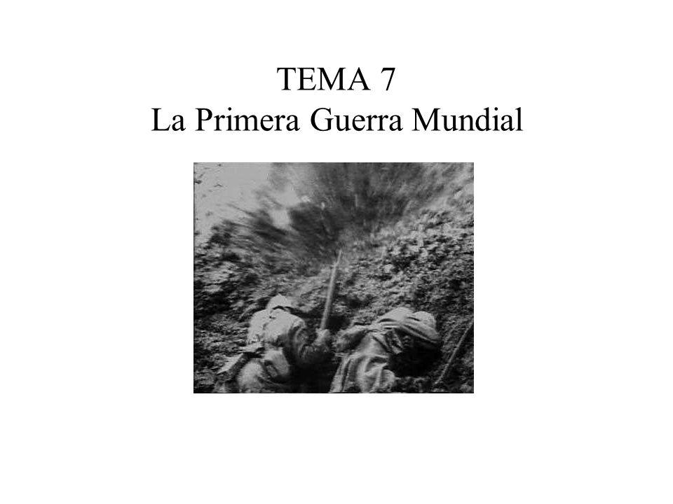 TEMA 7 La Primera Guerra Mundial