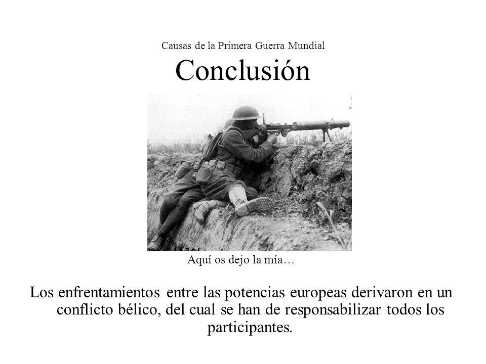 Causas de la Primera Guerra Mundial Conclusión