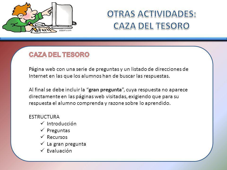 OTRAS ACTIVIDADES: CAZA DEL TESORO