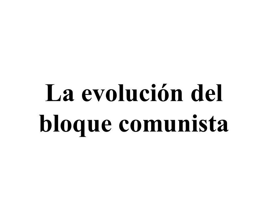 La evolución del bloque comunista