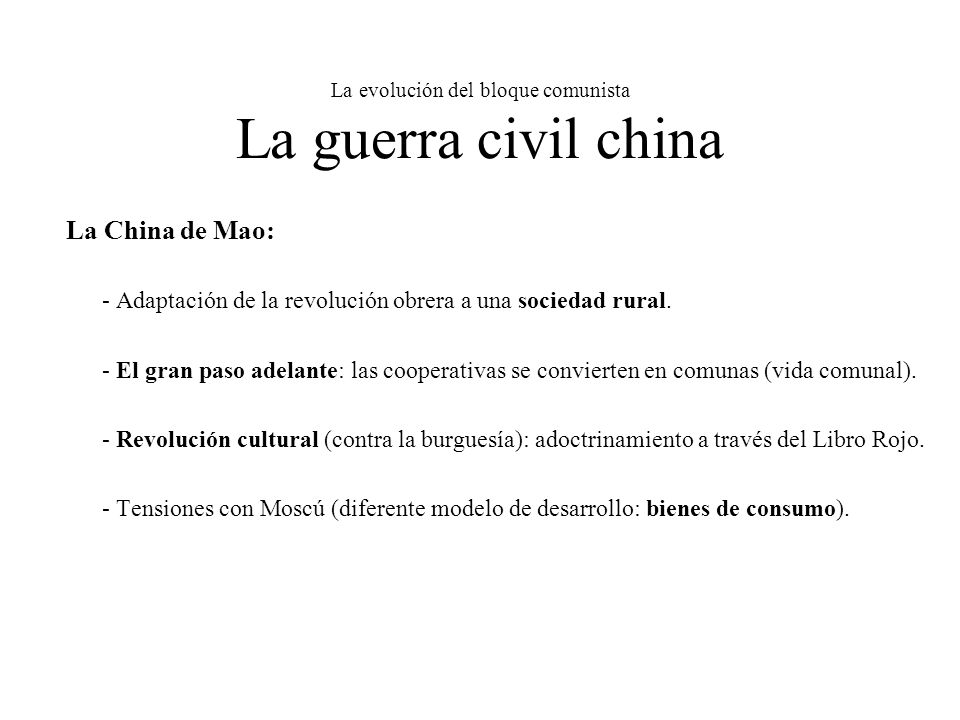 La evolución del bloque comunista La guerra civil china