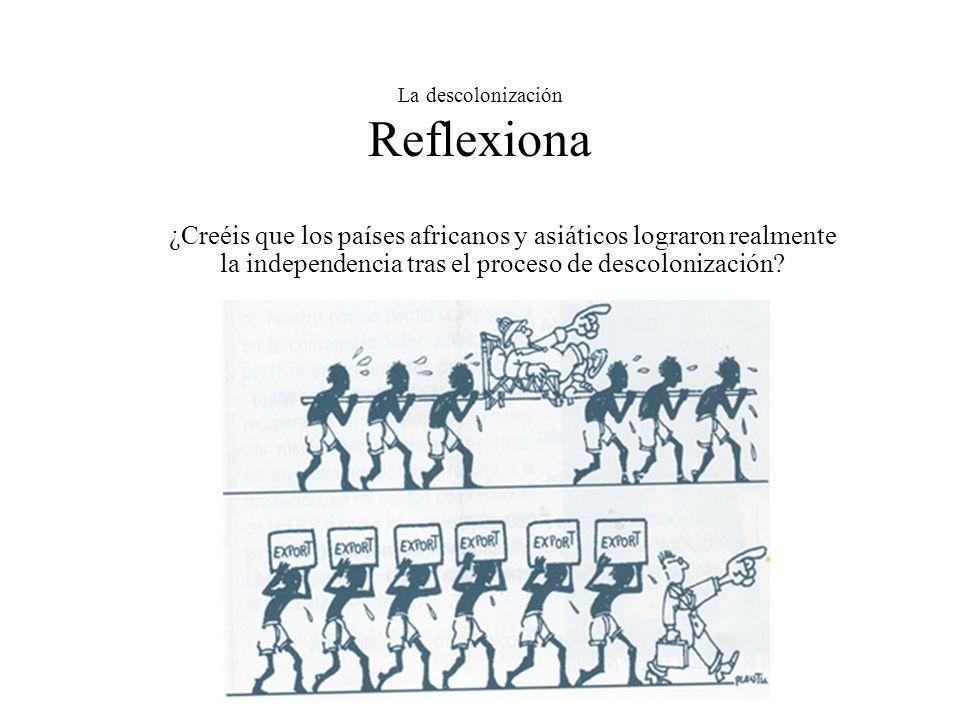 La descolonización Reflexiona