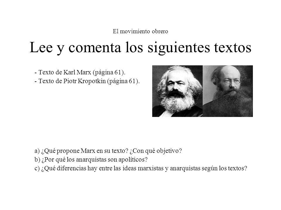 El movimiento obrero Lee y comenta los siguientes textos