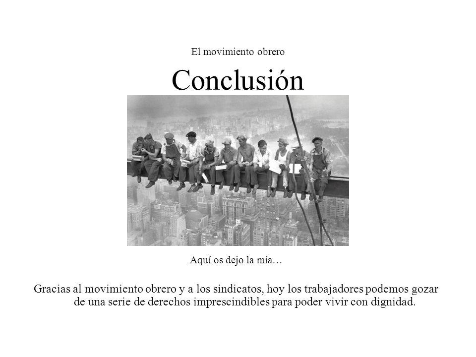 El movimiento obrero Conclusión