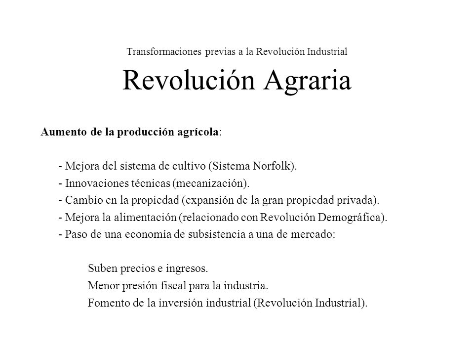 Transformaciones previas a la Revolución Industrial Revolución Agraria
