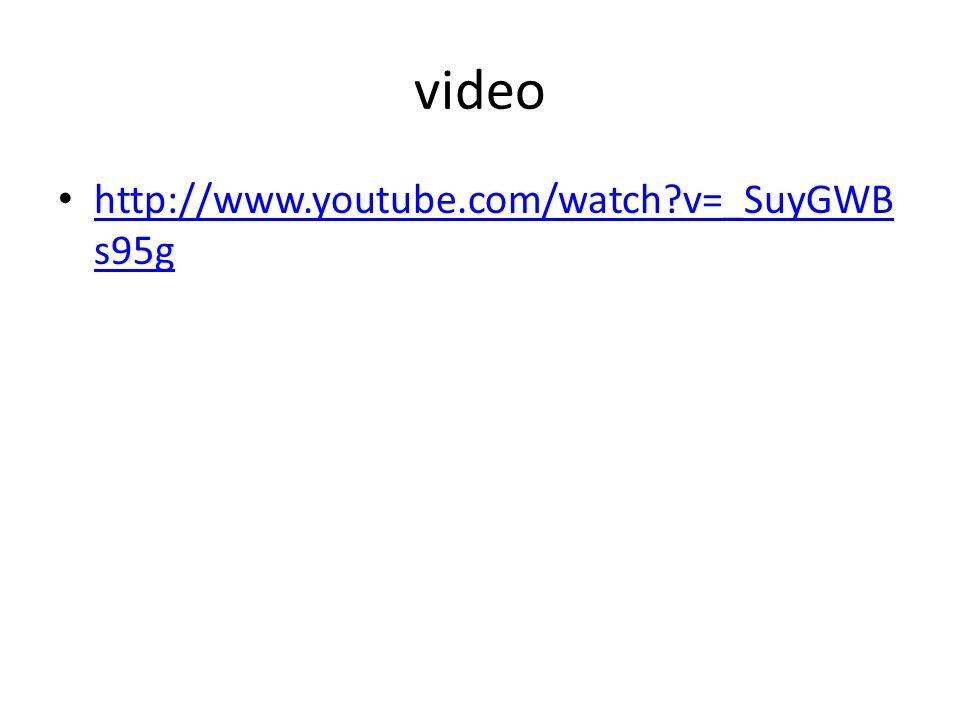 video http://www.youtube.com/watch v=_SuyGWBs95g