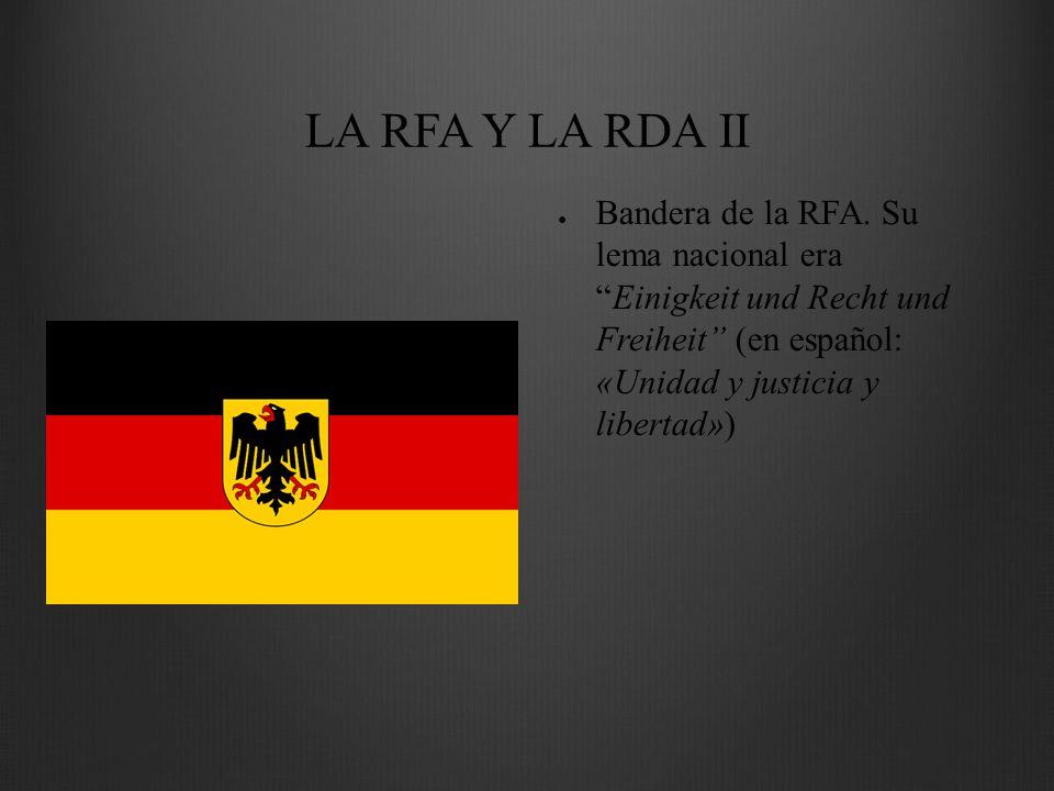 LA RFA Y LA RDA II Bandera de la RFA.