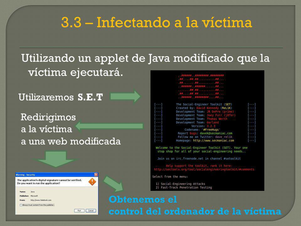 3.3 – Infectando a la víctima