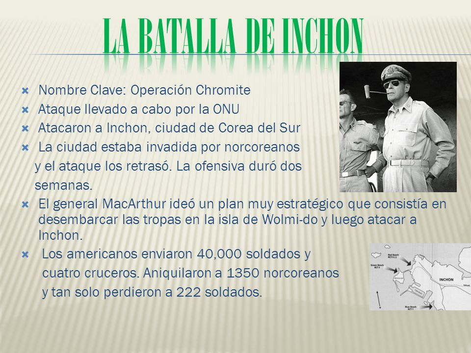 La batalla de Inchon Nombre Clave: Operación Chromite