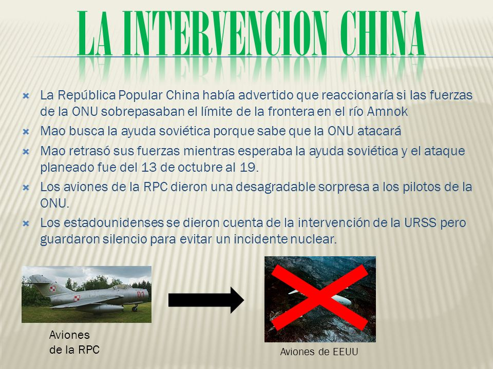 LA INTERVENCIoN CHINA