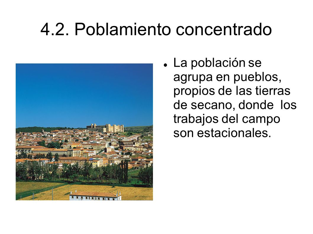 4.2. Poblamiento concentrado