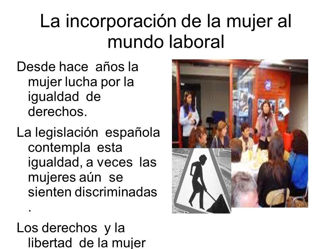La incorporación de la mujer al mundo laboral