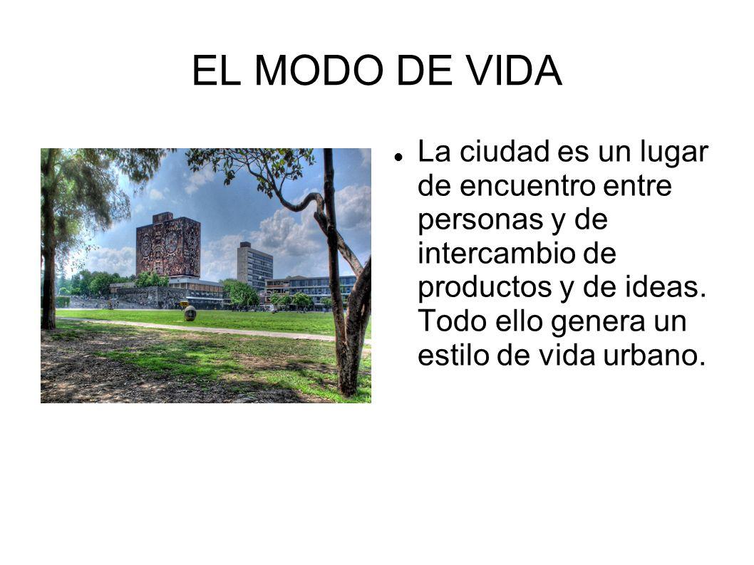 EL MODO DE VIDA