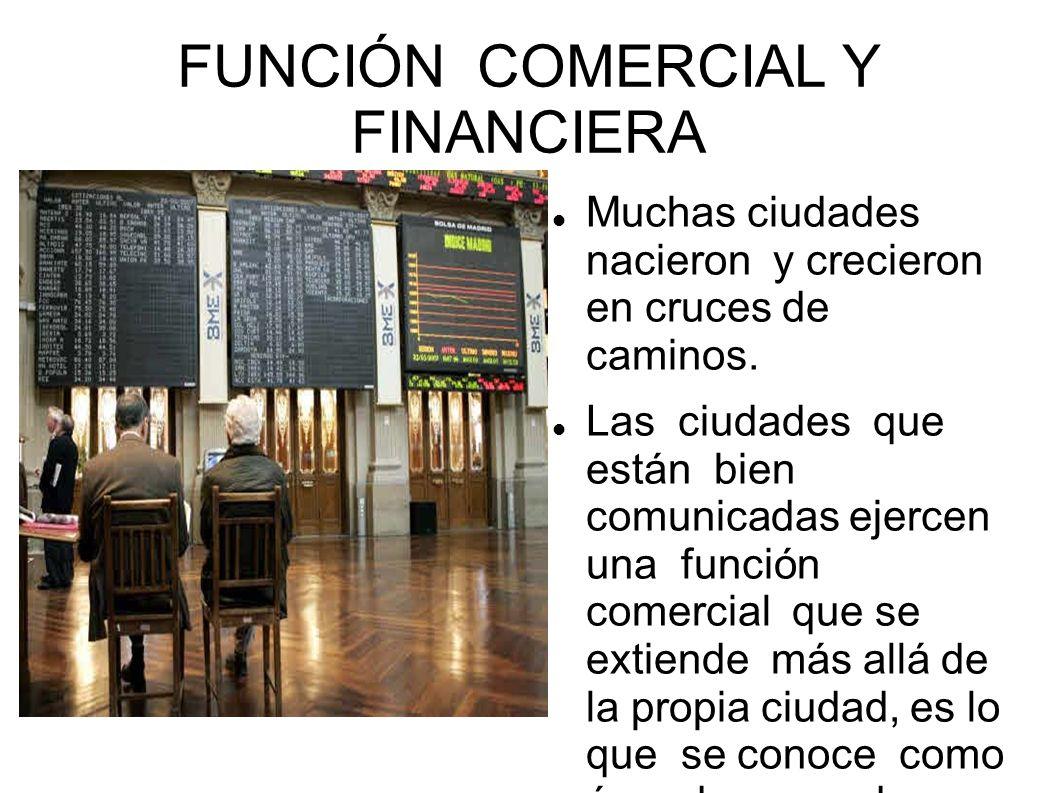 FUNCIÓN COMERCIAL Y FINANCIERA