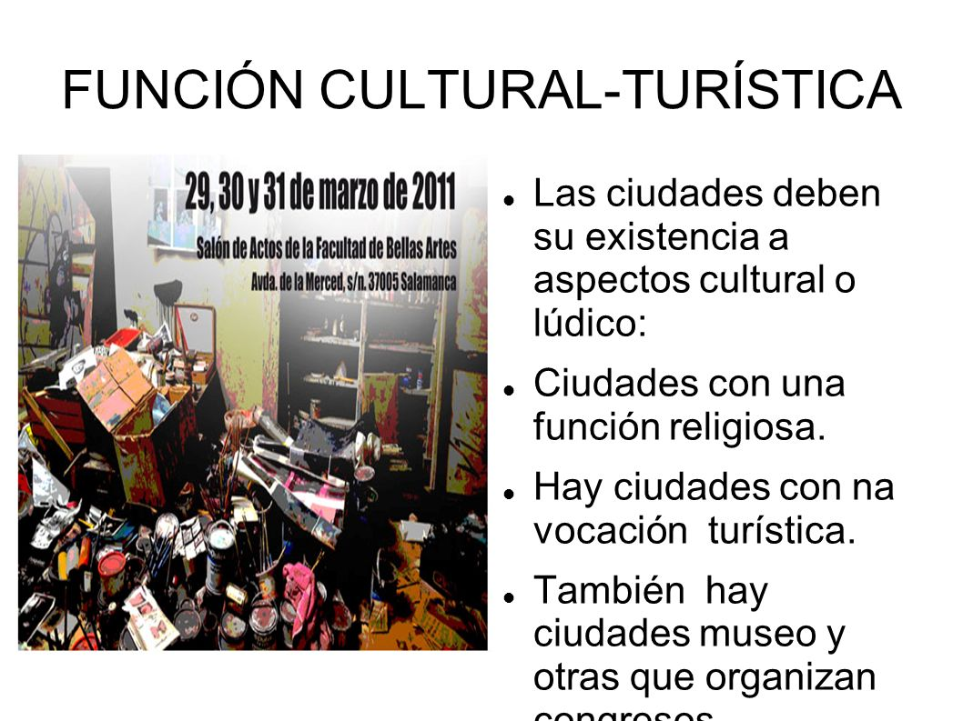 FUNCIÓN CULTURAL-TURÍSTICA