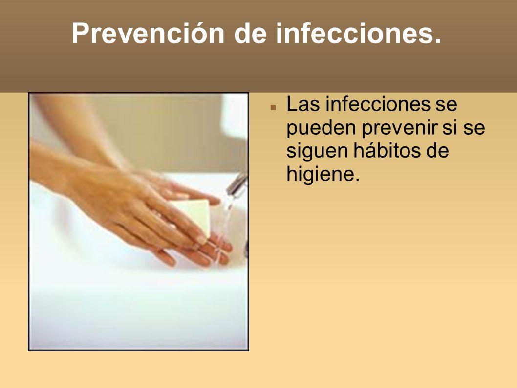 Prevención de infecciones.