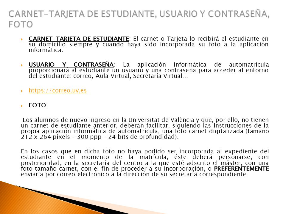CARNET-TARJETA DE ESTUDIANTE, USUARIO Y CONTRASEÑA, FOTO