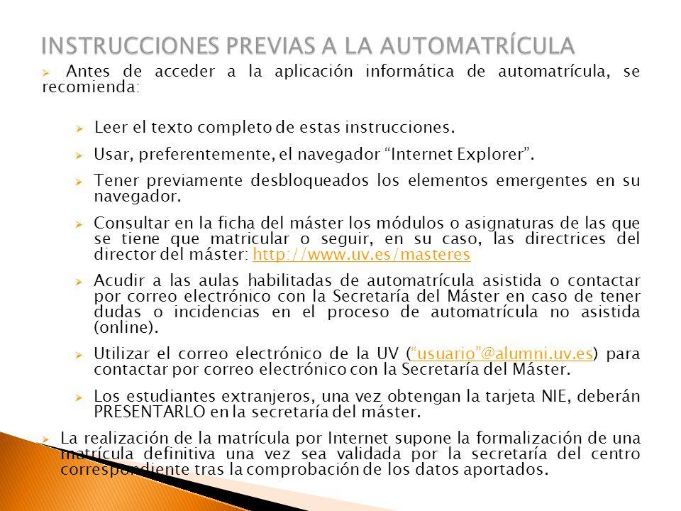 INSTRUCCIONES PREVIAS A LA AUTOMATRÍCULA
