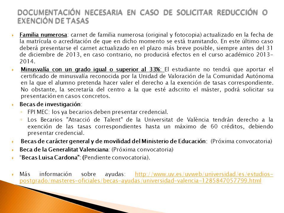 DOCUMENTACIÓN NECESARIA EN CASO DE SOLICITAR REDUCCIÓN O EXENCIÓN DE TASAS