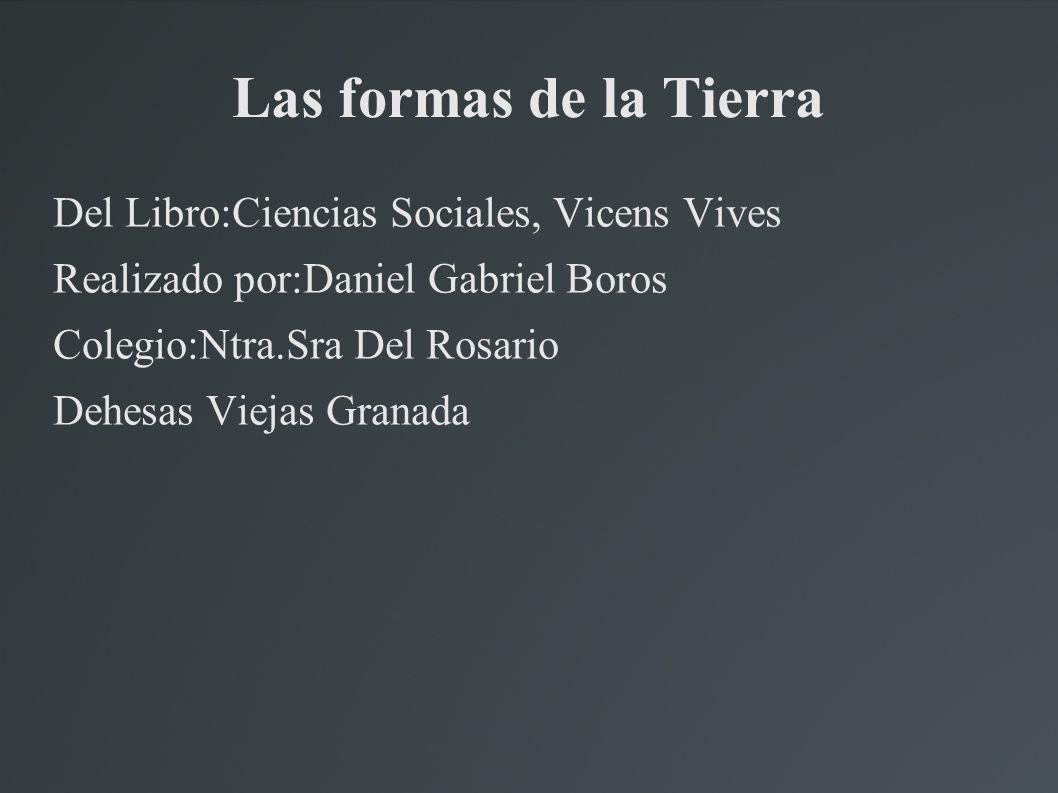 Las formas de la Tierra Del Libro:Ciencias Sociales, Vicens Vives