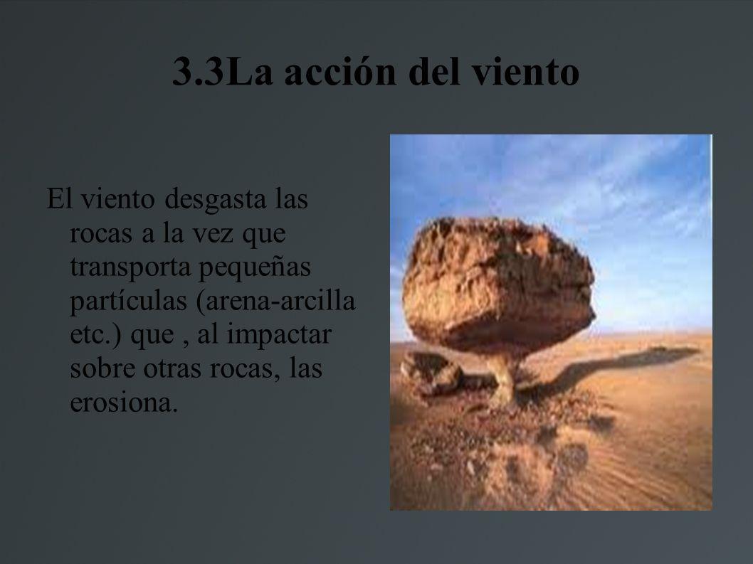 3.3La acción del viento