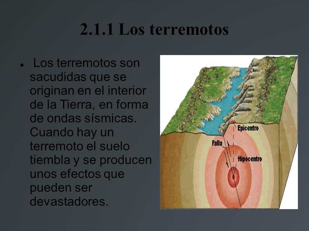 2.1.1 Los terremotos