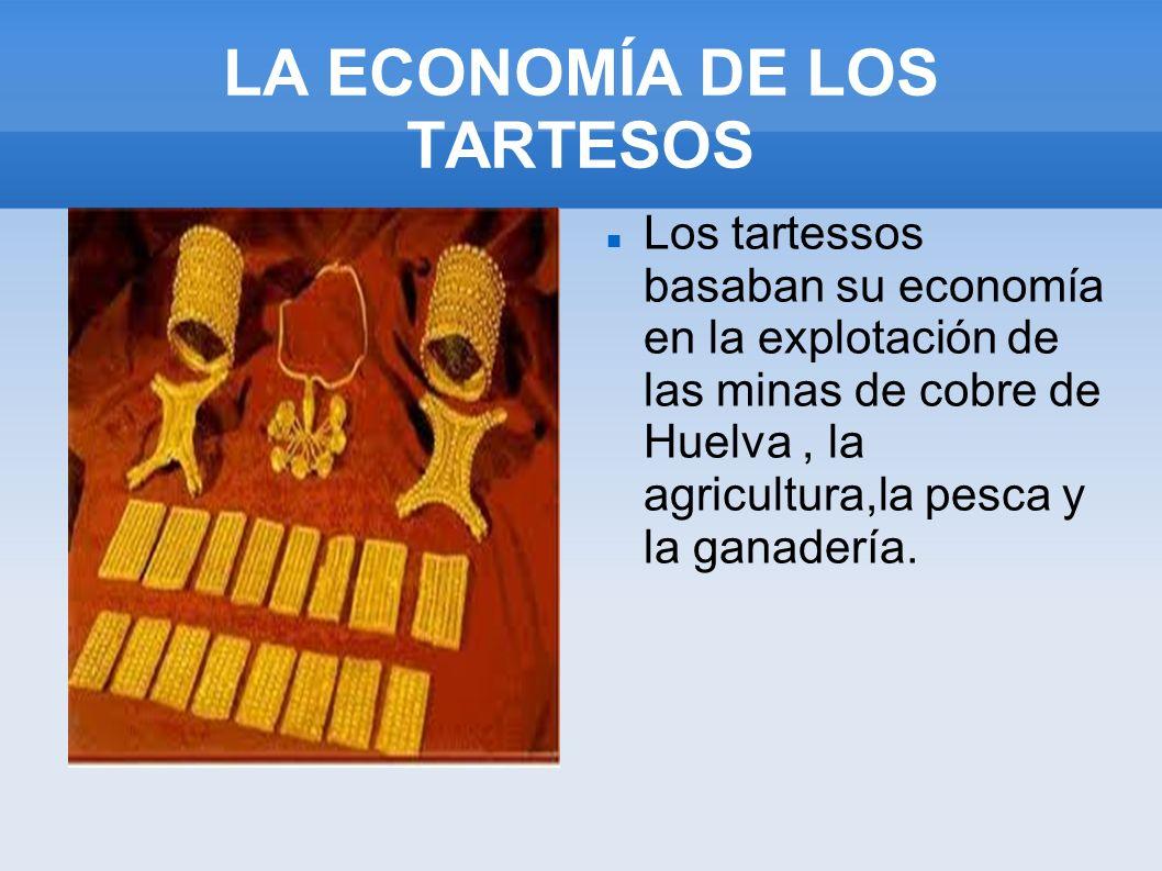 LA ECONOMÍA DE LOS TARTESOS