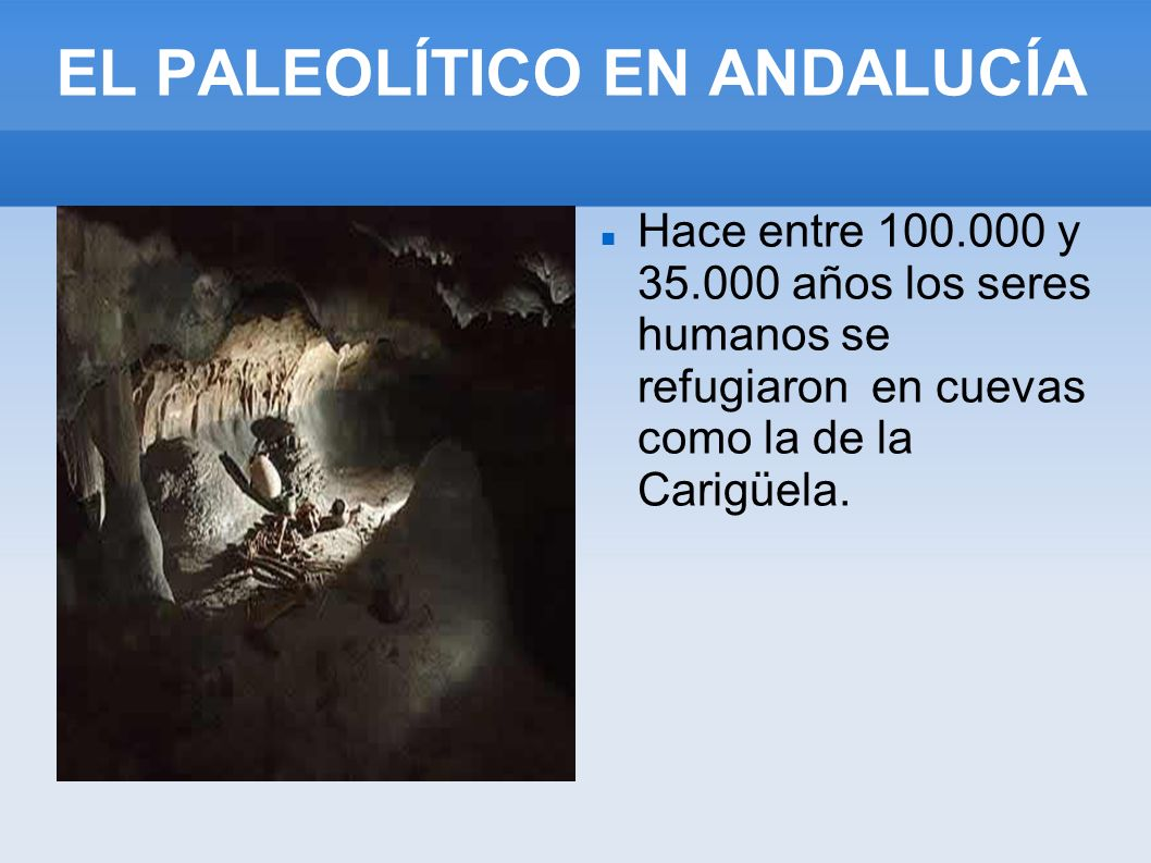 EL PALEOLÍTICO EN ANDALUCÍA