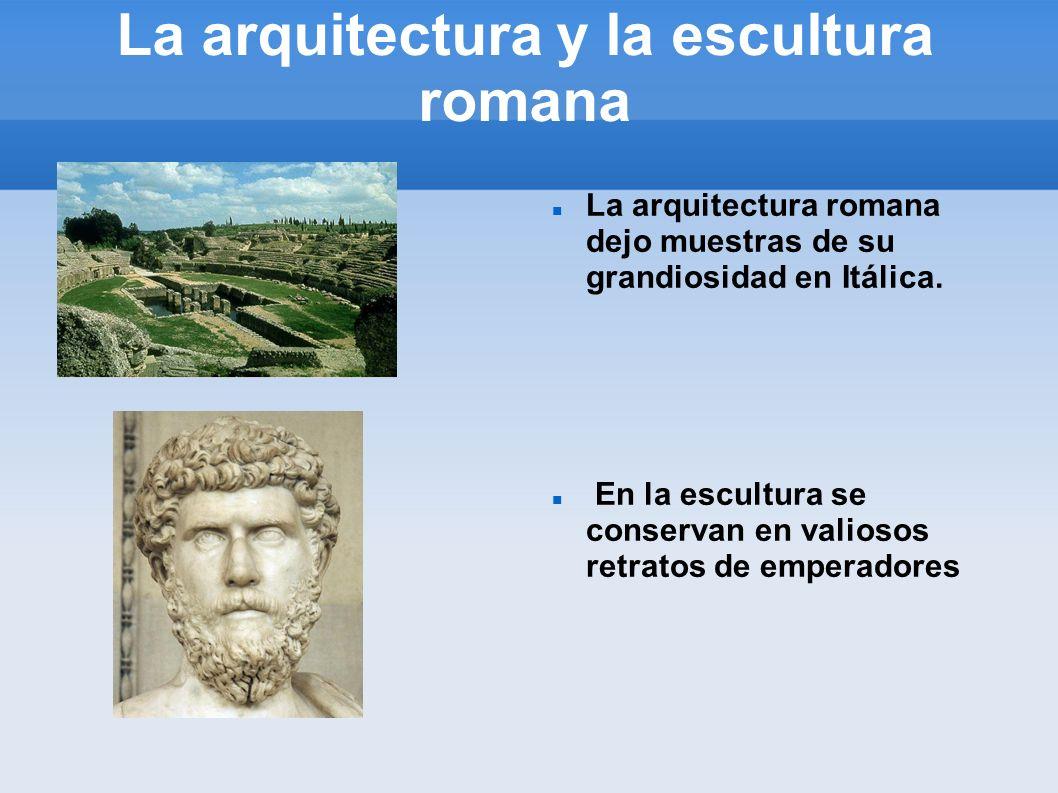 La arquitectura y la escultura romana