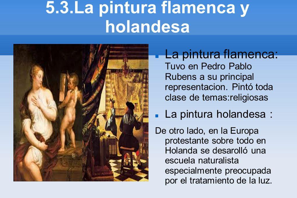 5.3.La pintura flamenca y holandesa