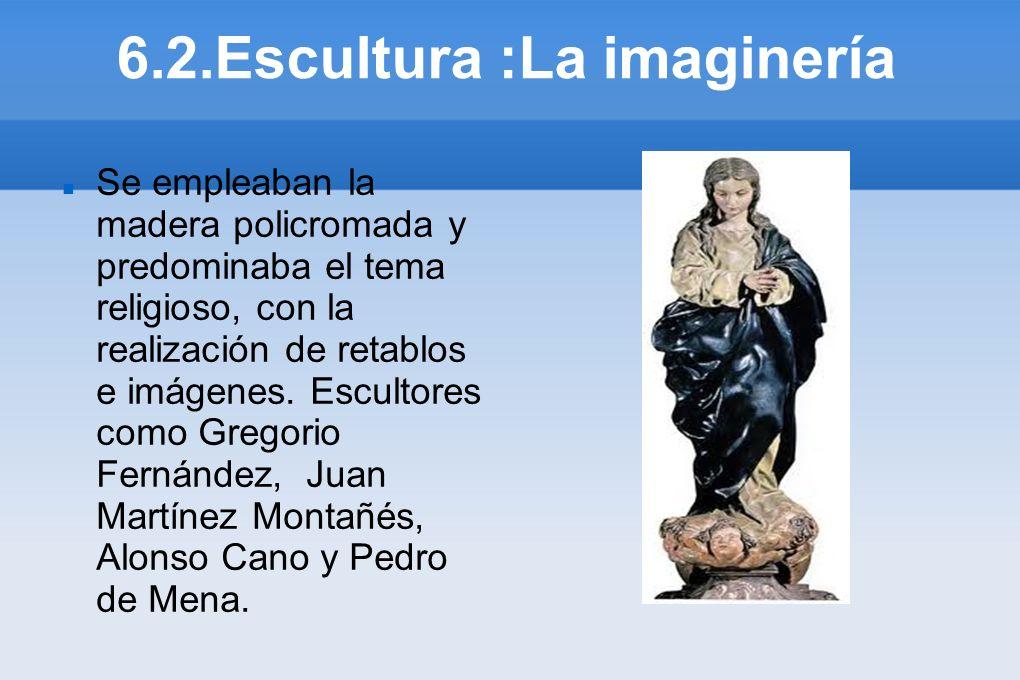 6.2.Escultura :La imaginería