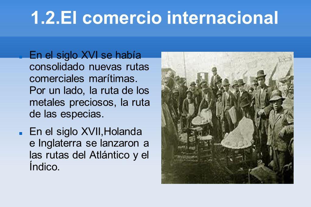 1.2.El comercio internacional